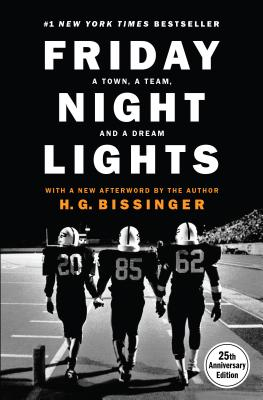 Friday Night Lights, 25th Anniversary Edition: A Town, a Team, and a Dream Cover Image