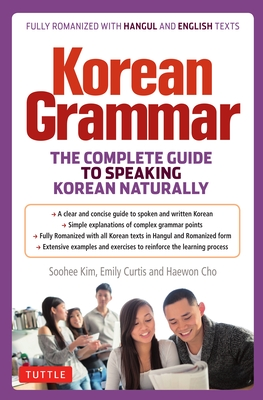 Korean Grammar: The Complete Guide to Speaking Korean Naturally Cover Image