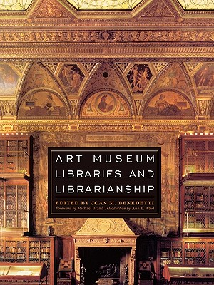 Art Museum Libraries and Librarianship Cover Image