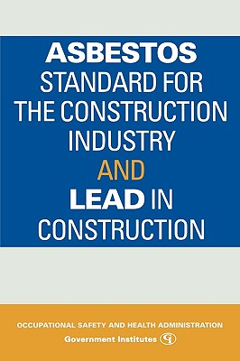 Asbestos Standard for the Construction Industry and Lead in Construction Cover Image
