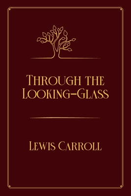Through the Looking-Glass: Red Premium Edition Cover Image