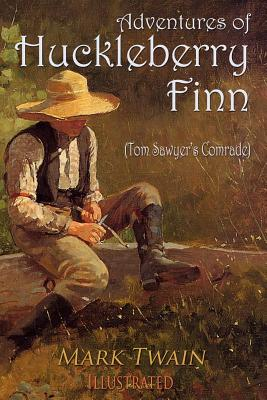 Adventures of Huckleberry Finn: Illustrated Cover Image