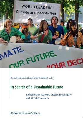 In Search of a Sustainable Future: Reflections on Economic Growth, Social Equity and Global Governance Cover Image