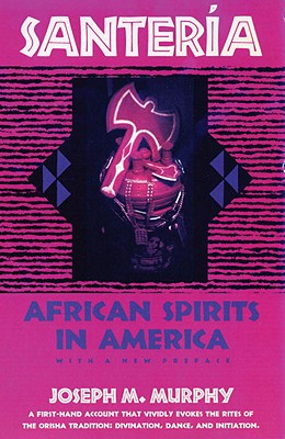 Santeria: African Spirits in America Cover Image