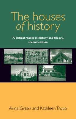 Houses of history: A critical reader in history and theory Cover Image