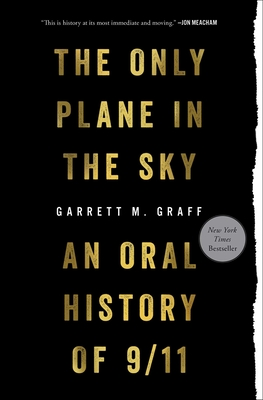 Only Plane in the Sky: An Oral History of 9/11 Cover Image