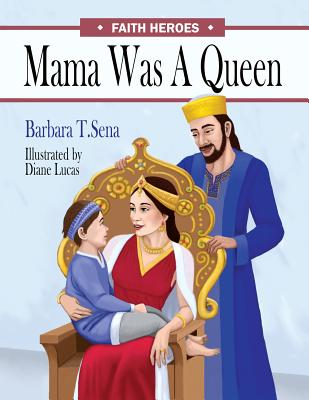 Mama Was a Queen (Faith Heroes #1) Cover Image