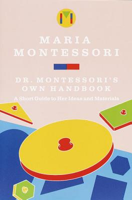 Dr. Montessori's Own Handbook Cover