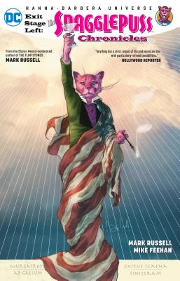 Exit Stage Left: The Snagglepuss Chronicles Cover Image