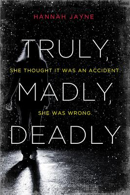 Truly, Madly, Deadly Cover