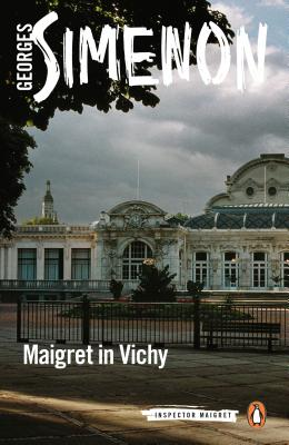Maigret in Vichy (Inspector Maigret #68) Cover Image