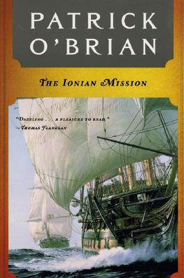 The Ionian Mission (Aubrey/Maturin Novels #8) Cover Image