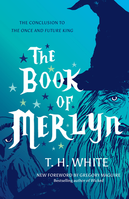 The Book of Merlyn: The Conclusion to the Once and Future King Cover Image