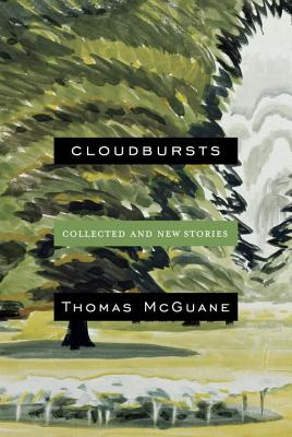 Cloudbursts: Collected and New Stories Cover Image