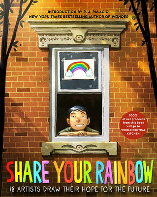 Share Your Rainbow: 18 Artists Draw Their Hope for the Future Cover Image