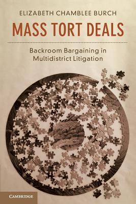 Mass Tort Deals: Backroom Bargaining in Multidistrict Litigation Cover Image