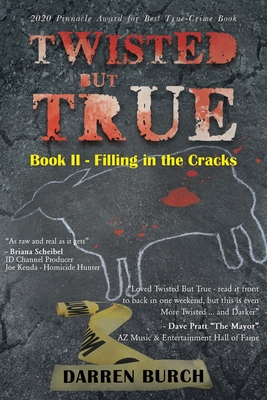 Twisted But True: Book II - Filling in the Cracks Cover Image