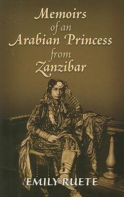 Memoirs of an Arabian Princess from Zanzibar Cover Image