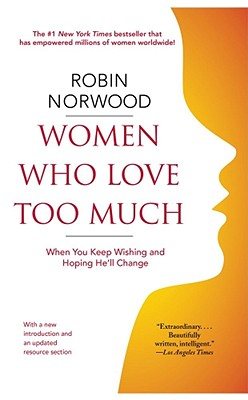Women Who Love Too Much Cover Image