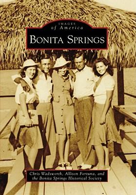 Bonita Springs (Images of America (Arcadia Publishing)) Cover Image