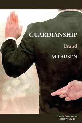 Guardianship: Fraud Cover Image