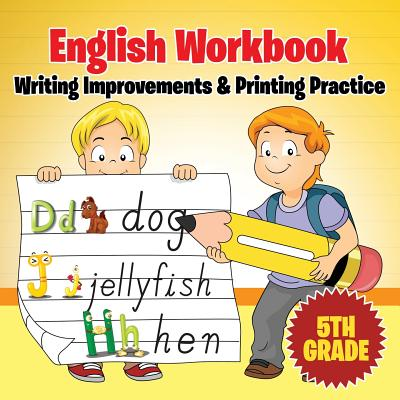 5th Grade English Workbook: Writing Improvements & Printing Practice Cover Image