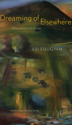 Dreaming of Elsewhere: Observations on Home (CLC Kreisel Lecture) Cover Image