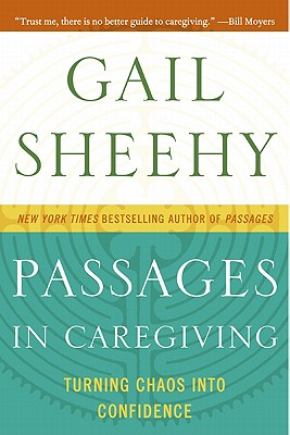 Passages in Caregiving: Turning Chaos into Confidence Cover Image