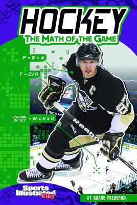 Hockey: The Math of the Game (Sports Illustrated Kids: Sports Math) Cover Image
