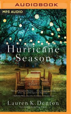 Hurricane Season: A Southern Novel of Two Sisters and the Storms They Must Weather Cover Image