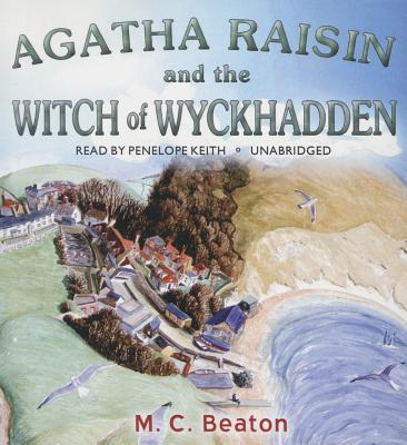 Agatha Raisin and the Witch of Wyckhadden Cover Image