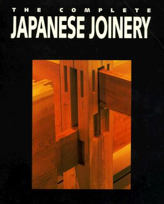 The Complete Japanese Joinery Cover Image