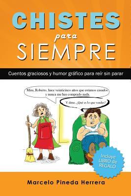 Chistes para siempre: Cuentos graciosos y humor gráfico para reír sin parar Cover Image