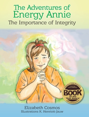 The Adventures of Energy Annie: The Importance of Integrity Cover Image