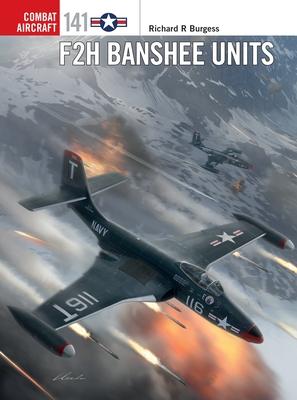 F2H Banshee Units (Combat Aircraft) Cover Image