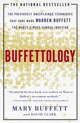 Buffettology: The Previously Unexplained Techniques That Have Made Warren Buffett The Worlds Cover Image