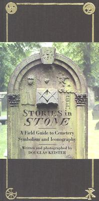 Stories in Stone: A Field Guide to Cemetery Symbolism and Iconography Cover Image