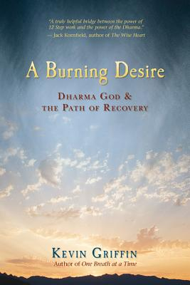 A Burning Desire: Dharma God & the Path of Recover Cover Image