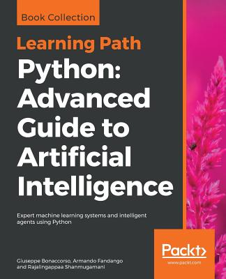 Python: Advanced Guide to Artificial Intelligence Cover Image