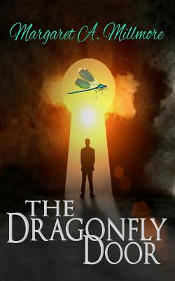 The Dragonfly Door: a science fiction time travel thriller Cover Image