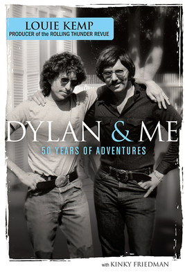 Dylan & Me: 50 Years of Adventures Cover Image