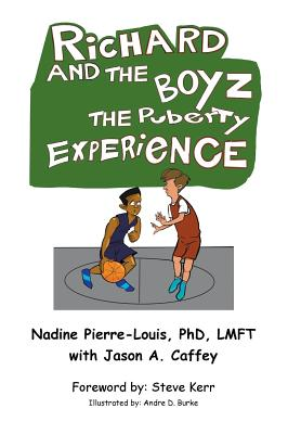 Richard and the Boyz: The Puberty Experience Cover Image