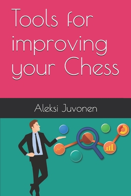 Tools for improving your Chess Cover Image