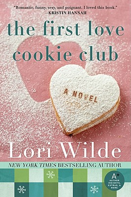The First Love Cookie Club: A Novel (Twilight, Texas #3) Cover Image