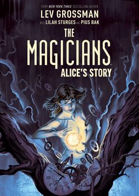 The Magicians Original Graphic Novel: Alice's Story Cover Image