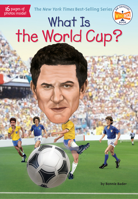 What Is the World Cup? (What Was?) Cover Image