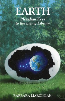 Earth: Pleiadian Keys to the Living Library Cover Image