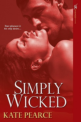 Cover for Simply Wicked (House of Pleasure #4)