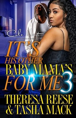 It's His Other Baby Mama's For Me 3: An Urban Romance Cover Image