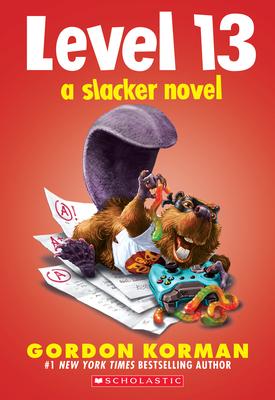 Level 13 (A Slacker Novel) Cover Image